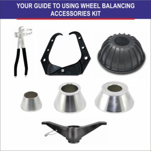 Your Guide to Using Wheel Balancing Accessories Kit
